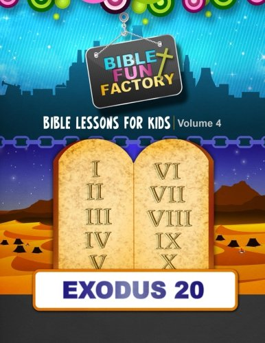 Bible Fun Factory: The Ten Commandments