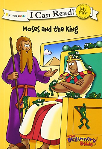 The Beginner's Bible: Moses and the King